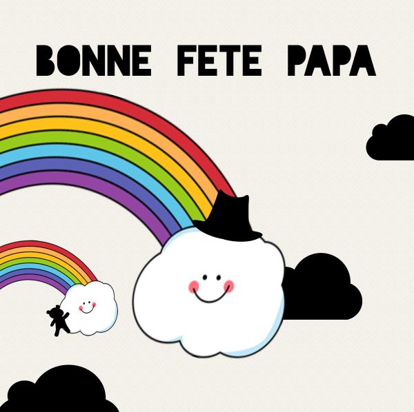 bonne fete papa rainbow
