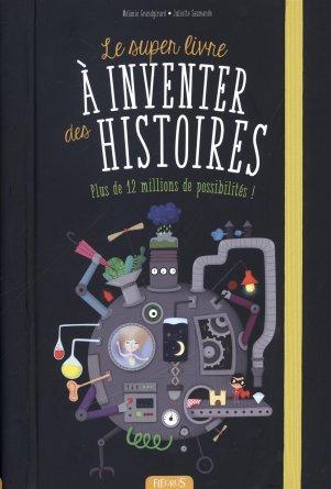 Le Super Livre à inventer des histoires (1)
